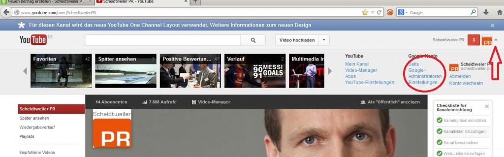 Youtube mit Administrator-Einstellung über Google+ - Scheidtweiler PR