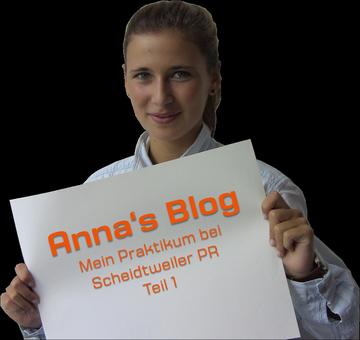 Annas Blog - die Scheidtweiler PR Praktikantin - Teil 1