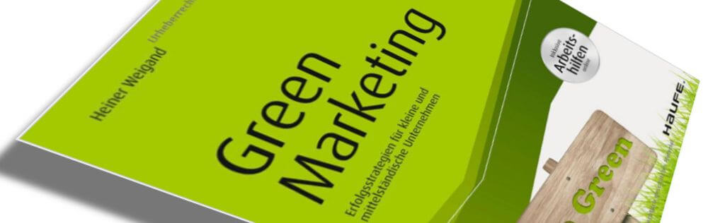 Green Marketing und CSR als Chance - PR-Fachbuch