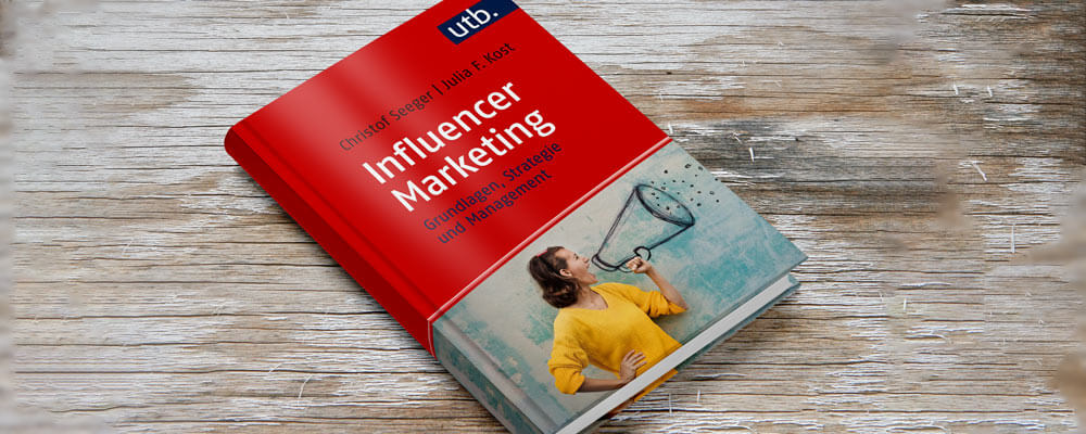 Eine lückenhafte Annäherung - Influencer Marketing von Christof Seeger und Julia F Kost - PR-Fachbuch im PR-Blog